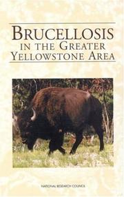 Cover of: Brucellosis in the Greater Yellowstone Area | National Research Council.