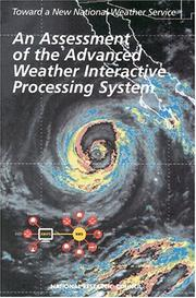 Cover of: An Assessment of the Advanced Weather Interactive Processing System by National Research Council (U.S.)