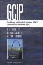 Cover of: Global Energy and Water Cycle Experiment (GEWEX) Continental-Scale International Project | National Research Council.