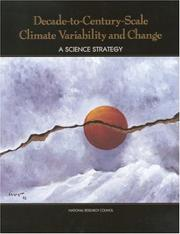 Cover of: Decade-to-Century-Scale Climate Variability and Change by National Research Council.