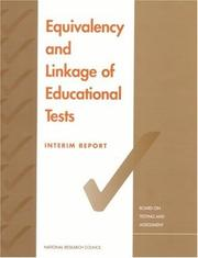 Cover of: Equivalency and Linkage of Educational Tests by National Research Council.