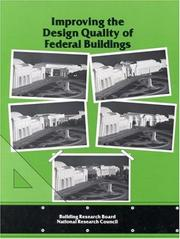 Cover of: Improving the Design Quality of Federal Buildings | National Research Council.
