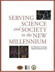 Cover of: Serving Science and Society in the New Millennium (Compass Series) by National Research Council.
