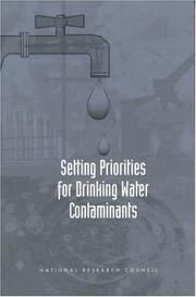 Cover of: Setting Priorities for Drinking Water Contaminants | National Research Council.