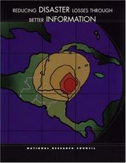 Cover of: Reducing Disaster Losses Through Better Information (Compass Series) | National Research Council.