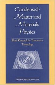 Cover of: Condensed-Matter and Materials Physics: Basic Research for Tomorrow's Technology (<i>Physics in a New Era:</i> A Series) | National Research Council.