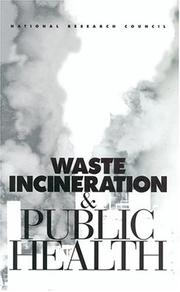 Cover of: Waste Incineration & Public Health | National Research Council.