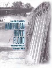 Cover of: Improving American River Flood Frequency Analyses (Compass Series) | National Research Council.