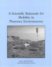 Cover of: A Scientific Rationale for Mobility in Planetary Environments (Compass Series) | National Research Council.