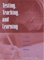Cover of: Testing, Teaching, and Learning by National Research Council.