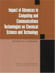 Cover of: Impact of Advances in Computing and Communications Technologies on Chemical Science and Technology | National Research Council.
