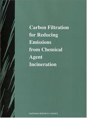 Cover of: Carbon Filtration for Reducing Emissions from Chemical Agent Incineration (Compass Series (Washington, D.C.).) by National Research Council.