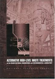 Cover of: Alternative High-Level Waste Treatments | National Research Council.