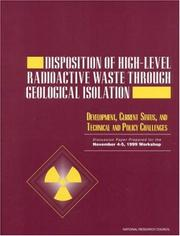 Cover of: Disposition of High-Level Radioactive Waste Through Geological Isolation by National Research Council.