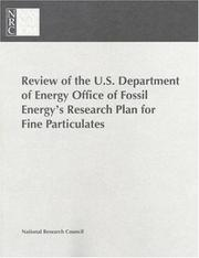 Cover of: Review of the U.S. Department of Energy Office of Fossil Energy's Research Plan for Fine Particulates | National Research Council.