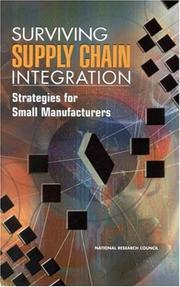 Cover of: Surviving Supply Chain Integration | National Research Council.