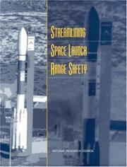 Cover of: Streamlining Space Launch Range Safety (Compass Series (Washington, D.C.).) | National Research Council.