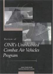 Cover of: Review of ONR's Uninhabited Combat Air Vehicles Program by National Research Council.