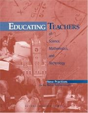 Cover of: Educating Teachers of Science, Mathematics, and Technology (New Practices for the New Millennium) by National Research Council.