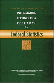 Cover of: Summary of a Workshop on Information Technology Research for Federal Statistics (Compass Series) | National Research Council.