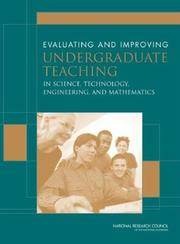 Cover of: Evaluating and Improving Undergraduate Teaching inScience, Mathematics, Engineering, and Technology | National Research Council.