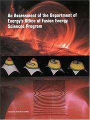 Cover of: An Assessment of the Department of Energy's Office of Fusion Energy Sciences Program (Compass Series) by National Research Council.
