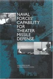 Cover of: Naval forces' capability for theater missile defense | National Research Council (U.S.). Naval Studies Board. Committee for Naval Forces' Capability for Theater Missile Defense.