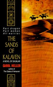 Cover of: The Sands of Kalaven by Carol Heller
