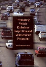 Cover of: Evaluating Vehicle Emissions Inspection and Maintenance Programs | National Research Council., National Research Council (U.S.). Committee on Vehicle Emission Inspection and Maintenance Programs