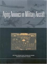 Cover of: Aging avionics in military aircraft | National Research Council (U.S.). Committee on Aging Avionics in Military Aircraft.