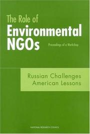 Cover of: The Role of Environmental NGOs--Russian Challenges, American Lessons | National Research Council.