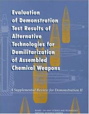 Cover of: Evaluation of Demonstration Test Results of Alternative Technologies for Demilitarization of Assembled Chemical Weapons by National Research Council.