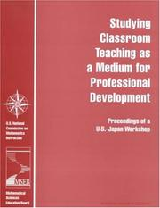 Cover of: Studying Classroom Teaching As a Medium for Professional Development by National Research Council.