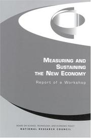 Cover of: Measuring and Sustaining the New Economy by National Research Council.
