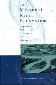 Cover of: The Missouri River Ecosystem | National Research Council.