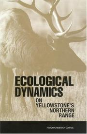 Cover of: Ecological Dynamics on Yellowstone's Northern Range | National Research Council.