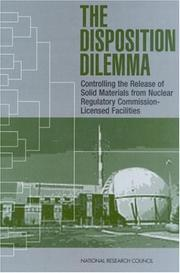 Cover of: The Disposition Dilemma | National Research Council.
