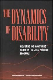 Cover of: The Dynamics of Disability | National Research Council.
