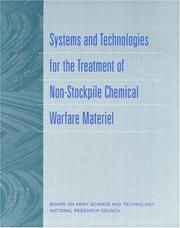 Cover of: Systems and Technologies for the Treatment of Non-Stockpile Chemical Warfare Material | National Research Council.