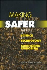 Cover of: Making the Nation Safer | National Research Council.