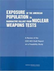Cover of: Exposure of the American Population to Radioactive Fallout from Nuclear Weapons Tests | National Research Council.