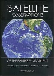 Cover of: Satellite Observations of the Earth's Environment | National Research Council.