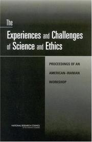 Cover of: The Experiences and Challenges of Science and Ethics | National Research Council.