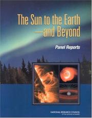 Cover of: The Sun To The Earth And Beyond - Panel Reports | National Research Council.