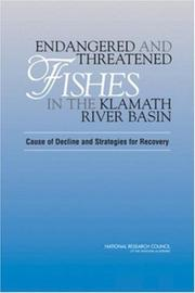 Cover of: Endangered and Threatened Fishes in the Klamath River Basin | National Research Council.