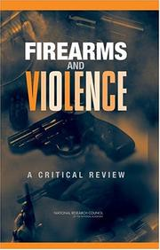 Cover of: Firearms and Violence by National Research Council.