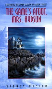 Cover of: The Game's Afoot, Mrs Hudson | Sydney Hosier