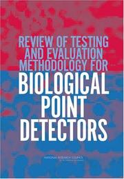 Cover of: Review of Testing and Evaluation Methodology for Biological Point Detectors by National Research Council.