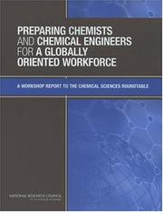 Cover of: Preparing Chemists and Chemical Engineers for a Globally Oriented Workforce by National Research Council.