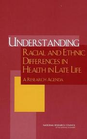 Cover of: Understanding Racial and Ethnic Differences in Health in Late Life | National Research Council.